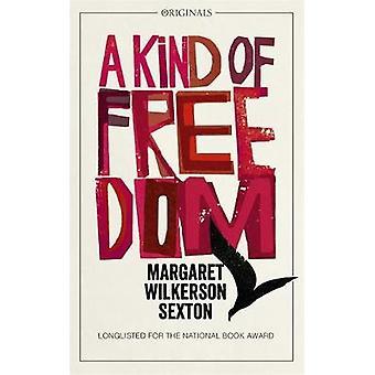 Eine Art von Freiheit - ein Original John Murray von Margaret Wilkerson Sexto