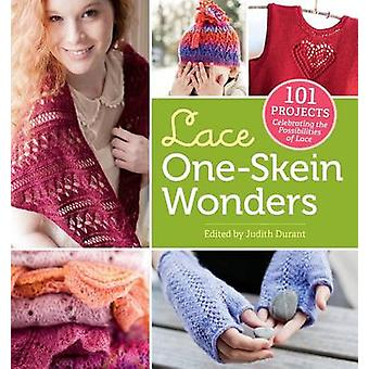 Lace One Skein Wonders - 101 Projects Celebrating the Possibilities of