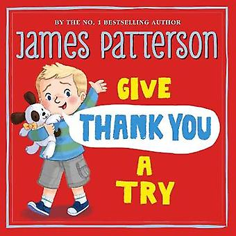 Give Thank You a Try by James Patterson - 9781784759575 Book