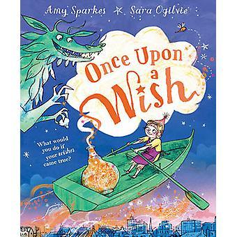 Var et ønske av Amy Sparkes - Sara Ogilvie - 9781849416610 bok