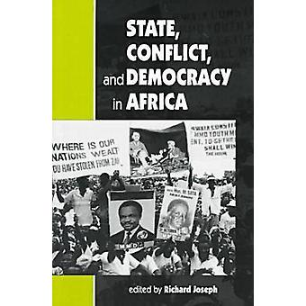 State - Conflict - and Democracy in Africa by Richard Joseph - 978155