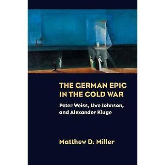 La epopeya alemana en la guerra fría - Peter Weiss - Uwe Johnson - y Alex