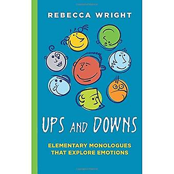 Ups & Downs: Elementary Monologues That Explore Emotions