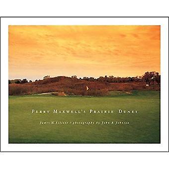 Perry Maxwell's Prairie Dunes