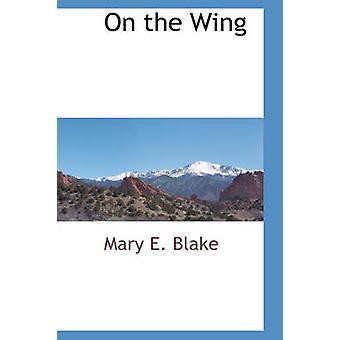 ブレイク ・ メアリー e. によって翼の上