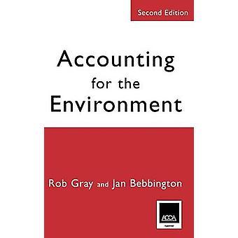 Redovisning för den miljö andra upplagan av grå & Rob