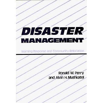 Katastrofinsatser Management varning och gemenskapens omlokalisering av Perry & Ronald W.