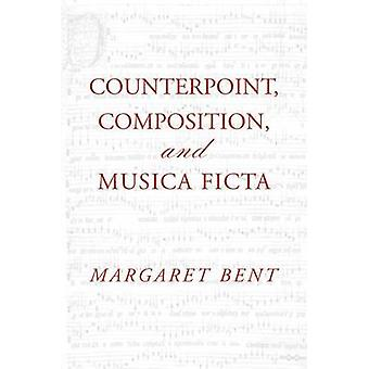Counterpoint Composition and Musica Ficta by Bent & Margaret