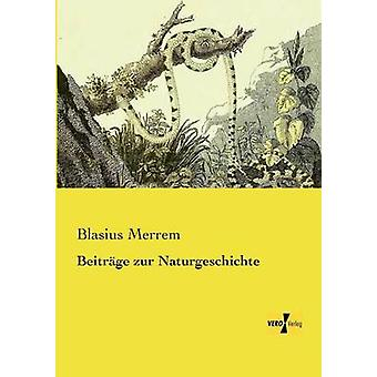 Beitrge zur Naturgeschichte de Merrem et Blasius