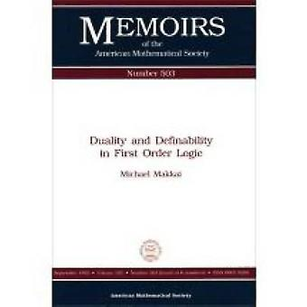 Duality and Definability in First Order Logic by Michael Makkai - 978