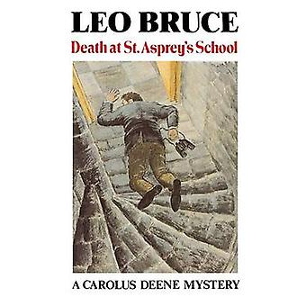 Death at St. Asprey's School (New edition) by Leo Bruce - 97808973309