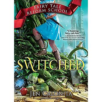 Switched by Jen Calonita - 9781492651642 Book