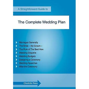 The Complete Wedding Plan by Charlotte Rees - 9781847166845 Book