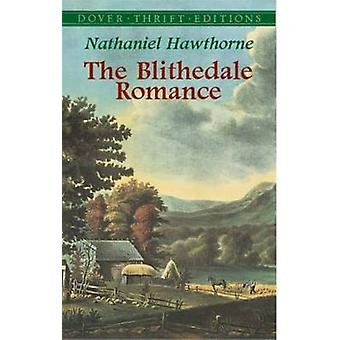 The Blithedale Romance by Nathaniel Hawthorne - 9780486426846 Book