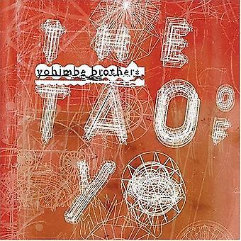 Yohimbe Brothers - Tao of Yo [Vinyl] USA import