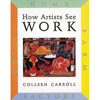 How Artists See Work - Farm Factory Home Office by Colleen Carroll - 9
