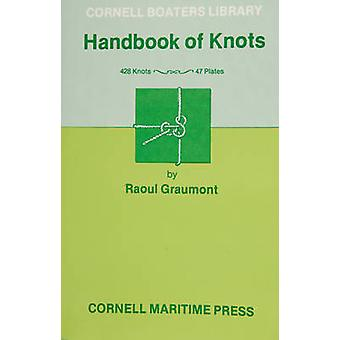 Handbook of Knots by Raoul Graumont - 9780870330308 Book