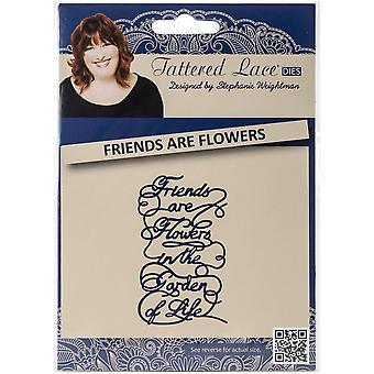 Maken en ambachtelijke metalen Tattered Lace sterven-vrienden zijn bloemen