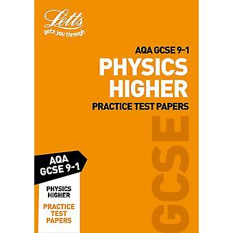Grade 91 GCSE Physics Higher AQA Practice Test Papers