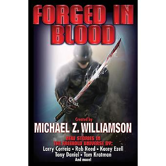 FORGED IN BLOOD par Michael Williamson