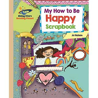 Reading Planet  My How to Be Happy Scrapbook  Gold Galaxy by Pippa Goodhart