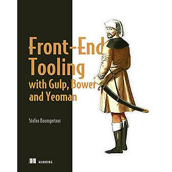 FrontEnd Tooling avec Gulp Bower et Yeoman par Stefan Baumgartner