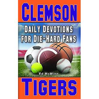 Daily Devotions for Die-Hard Fans Clemson Tigers by McMinn - 97809882