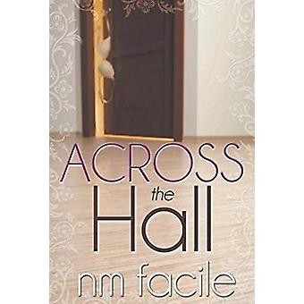 Across the Hall by Facile & NM