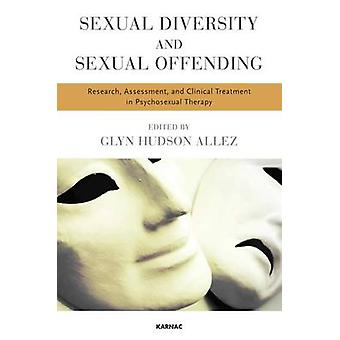 Sexual Diversity and Sexual Offending par Edited par Glyn Hudson Allez