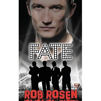 Fate by Rosen & Rob