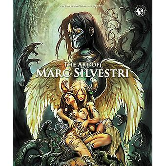 Art of Marc Silvestri - Deluxe Edition by Marc Silvestri - Marc Silves