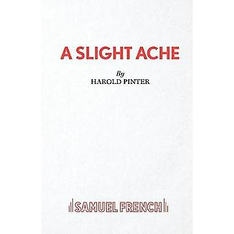 A Slight Ache by Pinter & Harold