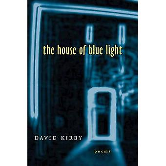 The House of Blue Light by Kirby & David