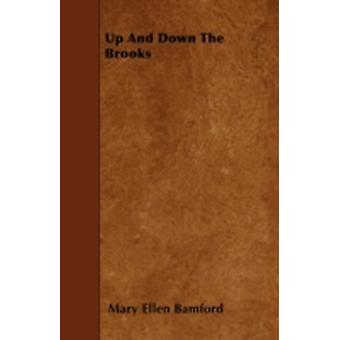 Up and Down the Brooks by Bamford & Mary Ellen