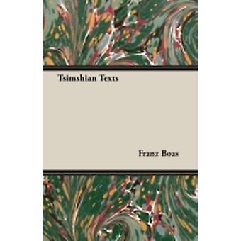 Tsimshian Texts by Boas & Franz