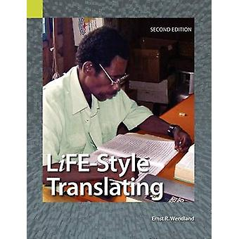 LifeStyle Translating A Workbook for Bible Translators Second Edition by Wendland & Ernst R.