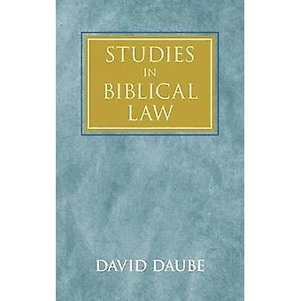 Studies in Biblical Law by Daube & David