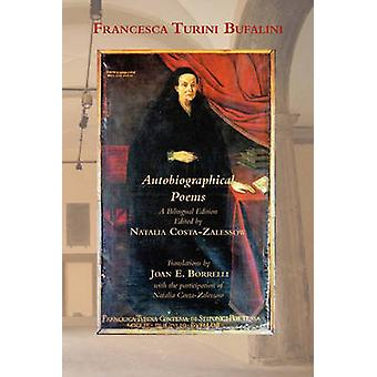 Autobiographical Poems by Bufalini & Francesco Turini