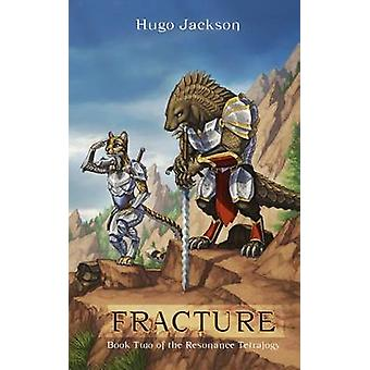 Fracture by Jackson & Hugo