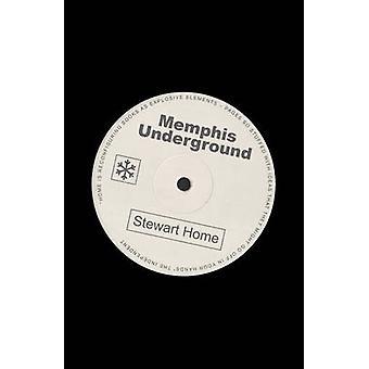 Memphis Underground by Home & Stewart