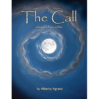 The Call by Agraso & Alberto
