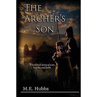 The Archers Son by Hubbs & Mark E.