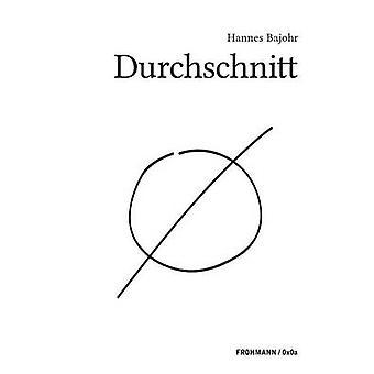 Durchschnitt by Bajohr & Hannes