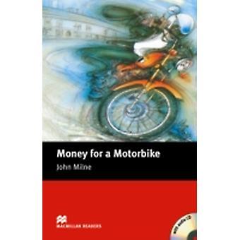 MacMillan läsarna pengar för en motorcykel nybörjare Pack av John Milne