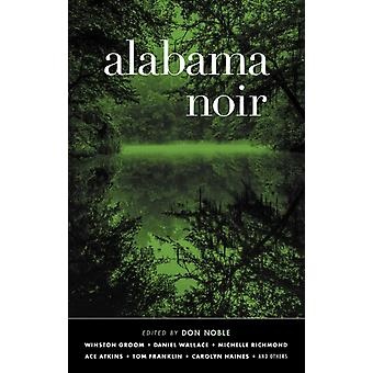 Alabama Noir by Don Noble