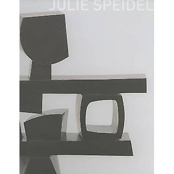 Julie Speidel by Elizabeth A. Brown - Clare Henry - 9780295986586 Book