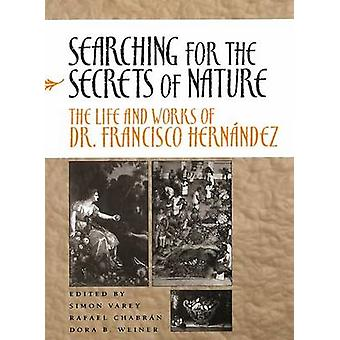 Searching for the Secrets of Nature - The Life and Works of Dr Francis