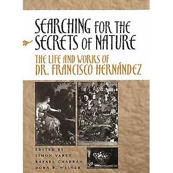 Auf der Suche nach den Geheimnissen der Natur - Das Leben und die Werke von Dr. Francis