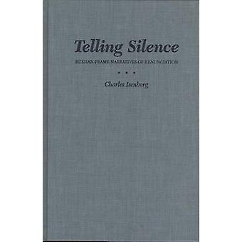 Telling Silence by Isenberg - 9780810111080 Book