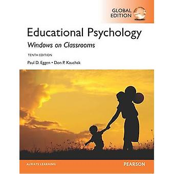 Educational Psychology - Windows on Classrooms - Global Edition by Pau